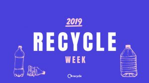 Recycle Week 2019 - Recycling. Its in our hands.